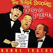 The Nonsense Soongbook (Wiith Bonus Tracks) by The Three Stooges