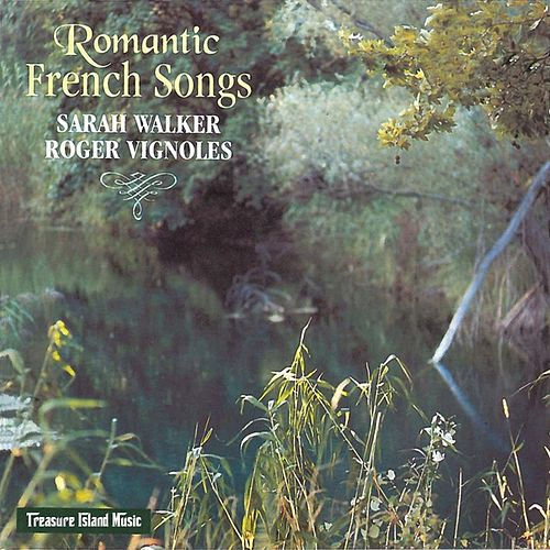 Romantic French Songs by Sarah Walker