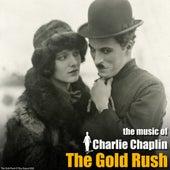 The Gold Rush (Original Motion Picture Soundtrack) von Charlie Chaplin (Films)