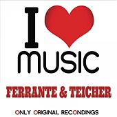 I Love Music - Only Original Recondings by Ferrante and Teicher