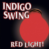 Red Light! von Indigo Swing