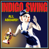 All Aboard! de Indigo Swing