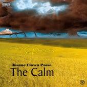 The Calm by Insane Clown Posse
