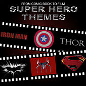 From Comic Book to Film - Super Hero Themes van L'orchestra Cinematique