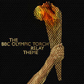 The BBC Olympic Torch Relay Theme van L'orchestra Cinematique