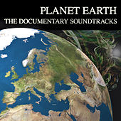 Planet Earth - The Documentary Soundtracks de Various Artists