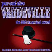 Percussive Vaudeville by Harry Breuer