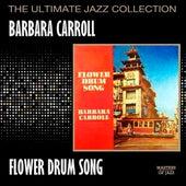 Flower Drum Song by Barbara Carroll