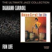 Fun Life by Diahann Carroll