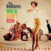 Walk Don't Run (Expanded Edition) by The Ventures