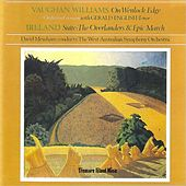 Vaughan Williams: On Wenlock Edge - Ireland: Suite: The Overlanders & Epic March by West Australian Symphony Orchestra
