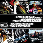 The Fast And The Furious Soundtrack Collection de Various Artists