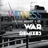 War (Remixes) by Witness