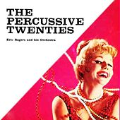 The Percussive Twenties by Eric Rogers