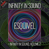 Infinity In Sound/Infinity In Sound, Volume 2 by Esquivel