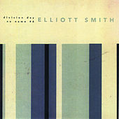 Division Day by Elliott Smith