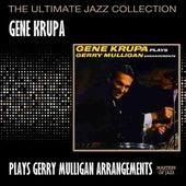 Gene Krupa Plays Gerry Mulligan Arrangements by Gene Krupa