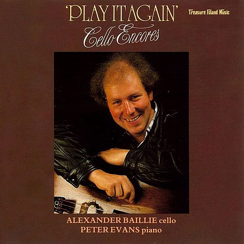 Play It Again - Cello Encores by Peter Evans