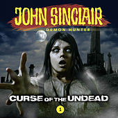 A Horror Series, Episode 1: Curse of the Undead by John Sinclair