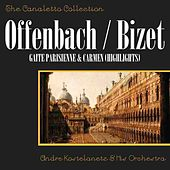 Offenbach: Gaite Parisienne & Bizet: Carmen (Highlights) de Andre Kostelanetz And His Orchestra
