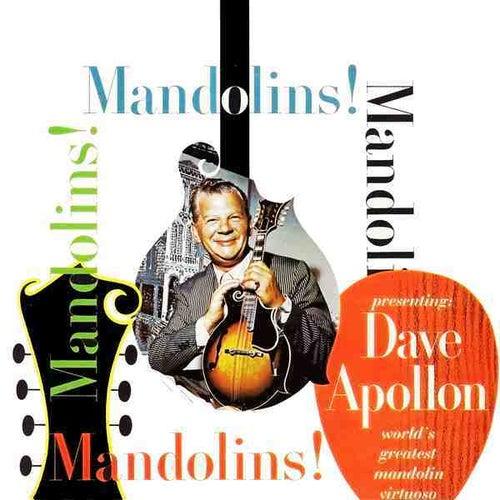 Mandolins, Mandolins by Dave Apollon