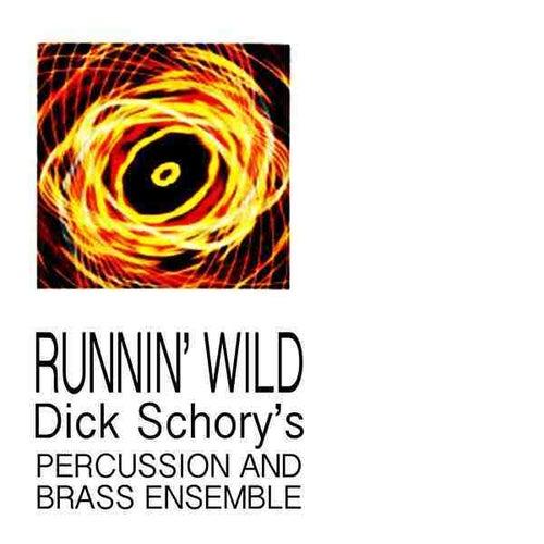 Runnin' Wild by Dick Schory