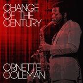 Change Of The Century von Ornette Coleman