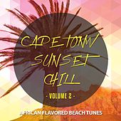 Cape Town Sunset Chill, Vol. 2 (African Flavoured Beach Tunes) by Various Artists