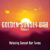 Golden Sunset Bar, Vol. 2 (Relaxing Sunset Bar Moods ) by Various Artists