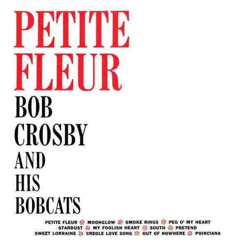 Petite Fleur by Bob Crosby