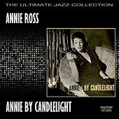 Annie By Candlelight by Annie Ross