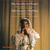 Maxwell Davies: Miss Donnithorne's Maggot; Eight Songs for a Mad King by Various Artists