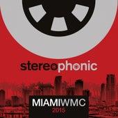 Stereophonic Miami WMC 2015 - EP de Various Artists