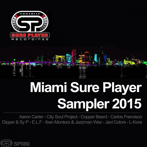 Miami Sure Player Sampler 2015 - EP by Various Artists