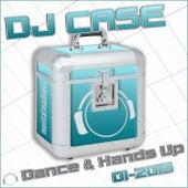 DJ Case Dance & Hands Up 01-2015 by Various Artists
