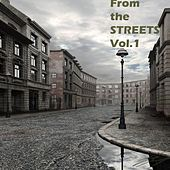 From the Streets, Vol.1 by Various Artists