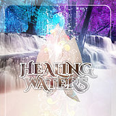 Healing Waters – New Age Water Sounds for Relaxation and Meditation, Rest, Massage, Spa Treatments, Music Therapy, Stress Relief, Control Anger, Sound Masking, Healing Power, Well Being by Water Music Oasis