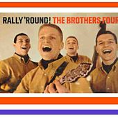 Rally Round The Brothers Four by The Brothers Four