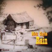Rain by Mick Clarke