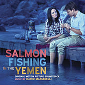 Salmon Fishing in the Yemen (Original Motion Picture Soundtrack) by Dario Marianelli