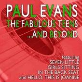 The Fabulous Teens by Paul Evans
