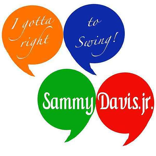 I Gotta Right To Swing by Sammy Davis, Jr.