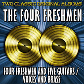 Four Freshmen And Five Guitars And Voices In Brass by The Four Freshmen