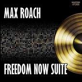 We Insist! Freedom Now Suite de Max Roach