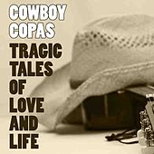 Tragic Tales Of Love And Life by cowboy copas