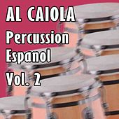 Percussion Espanol Vol 2 by Al Caiola