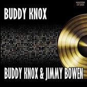 Buddy Knox & Jimmy Bowen by Buddy Knox