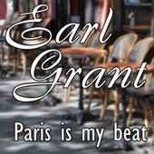 Paris Is My Beat by Earl Grant