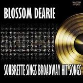 Blossom Dearie, Soubrette: Sings Broadway Songs by Blossom Dearie