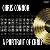 A Portrait Of Chris by Chris Connor
